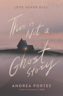 "Image for ""This Is Not a Ghost Story"""