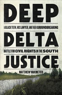 "Image for ""Deep Delta Justice"""