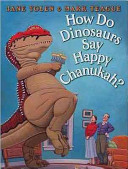 "Image for ""How Do Dinosaurs Say Happy Chanukah?"""
