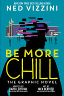 "Image for ""Be More Chill: The Graphic Novel"""
