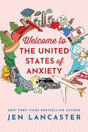 "Image for ""Welcome to the United States of Anxiety"""