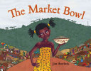 "Image for ""The Market Bowl"""