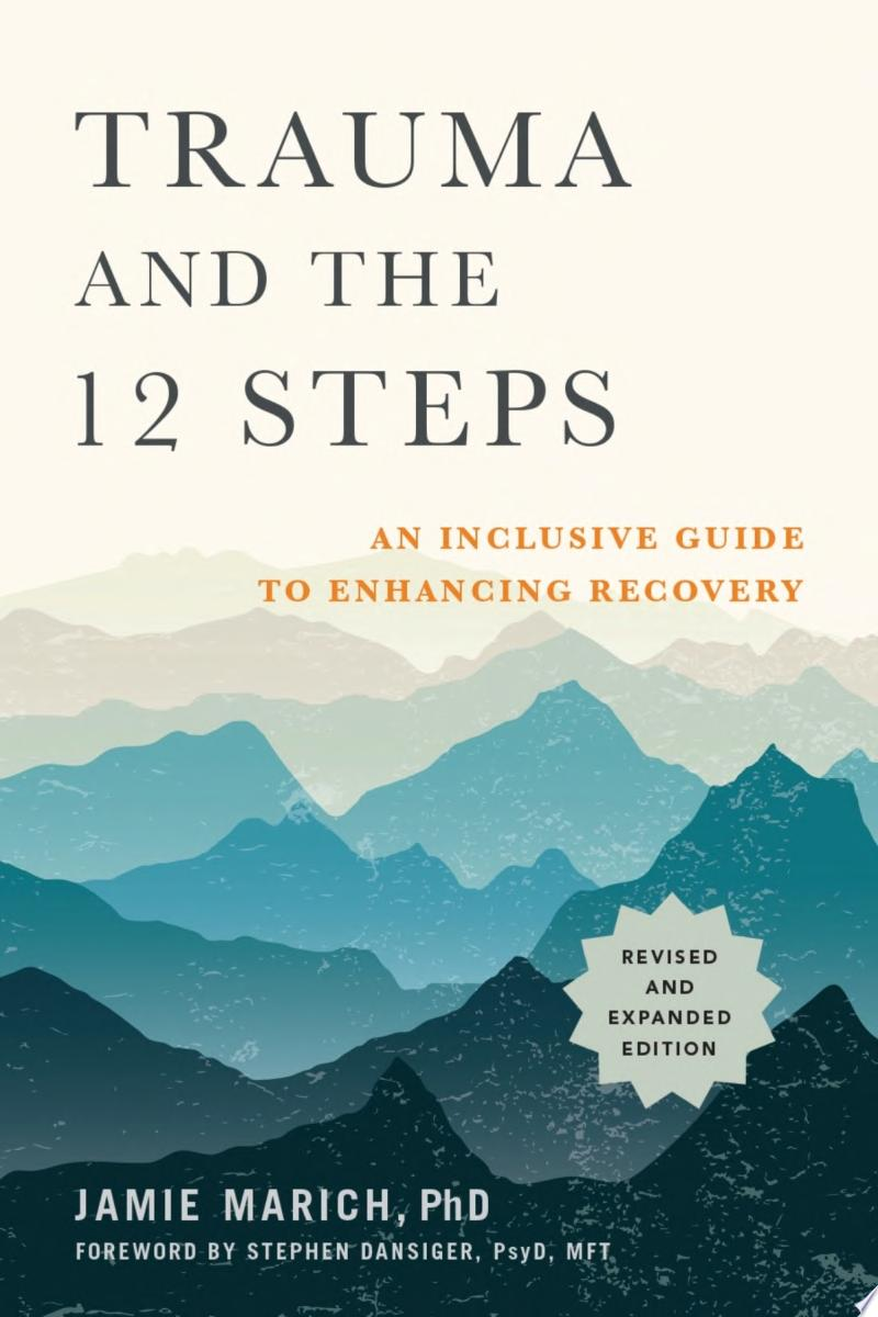 "Image for ""Trauma and the 12 Steps, Revised and Expanded"""