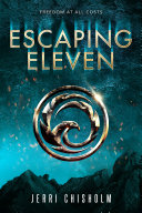 "Image for ""Escaping Eleven"""