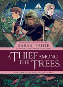 "Image for ""A Thief Among the Trees: An Ember in the Ashes Graphic Novel"""