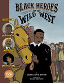 "Image for ""Black Heroes of the Wild West"""