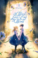 "Image for ""A Witch's Love at the End of the World, Vol. 1"""
